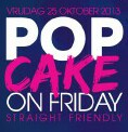 Popcake on Friday
