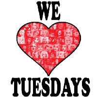WE LOVE TUESDAY